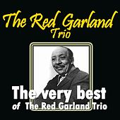 The Very Best of the Red Garland Trio de Red Garland