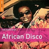 Rough Guide To African Disco by Various Artists