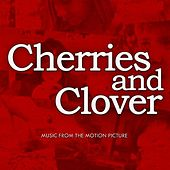 Cherries and Clover Soundtrack by Various Artists