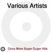 Once More Super Duper Hits de Various Artists