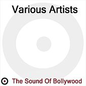 The Sound of Bollywood de Various Artists