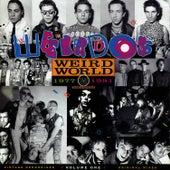 Weird World, Volume One by Weirdos