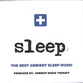 Sleep: Ambient Sleep Therapy 4 de Ambient Music Therapy