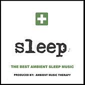 Sleep: Ambient Sleep Therapy 2 de Ambient Music Therapy