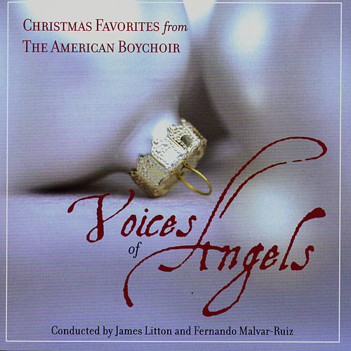 Voices of Angles - Christmas Favorites from the American Boychoir by American Boychoir