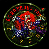 Pissed de Dangerous Toys