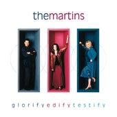 Glorify Edify Testify by The Martins