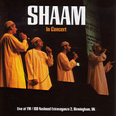 SHAAM: Live In Concert by SHAAM