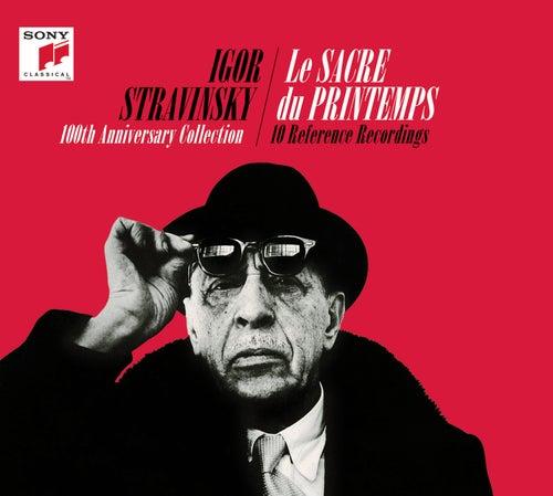 Igor Stravinsky - Le sacre du printemps (100th Anniversary Collectors Edition) by Various Artists