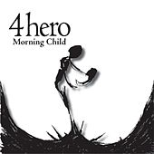 Morning Child de 4 Hero