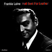Hell Bent for Leather de Frankie Laine