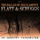 The Ballad of Jed Clampett - 40 Country Favourites de Flatt and Scruggs