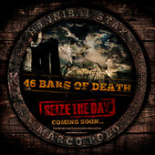 46 Bars of Death by Hannibal Stax