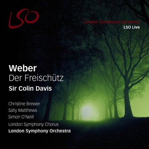 Weber: Der Freischütz by Sir Colin Davis