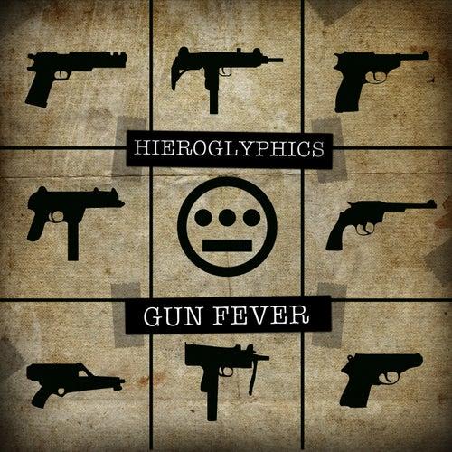 Gun Fever by Hieroglyphics