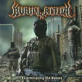 Exterminating the Masses by Burial Ritual