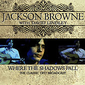 Where the Shadows Fall (Live) de Jackson Browne