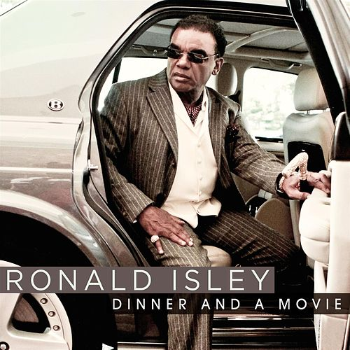 Dinner And A Movie by Ronald Isley