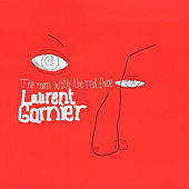 The Man With The Red Face de Laurent Garnier