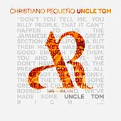 Uncle Tom by Christiano Pequeno