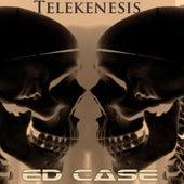 Telekenesis by Ed Case