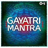 Gayatri Mantra by Various Artists