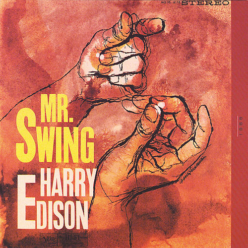 The Swinger And Mr. Swing by Harry 'Sweets' Edison