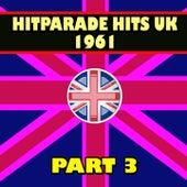 Hitparade Hits UK 1961, Pt. 3 (Hits Hits Hits) by Various Artists