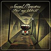 Feed My World (Remixes) by Soundmonsters