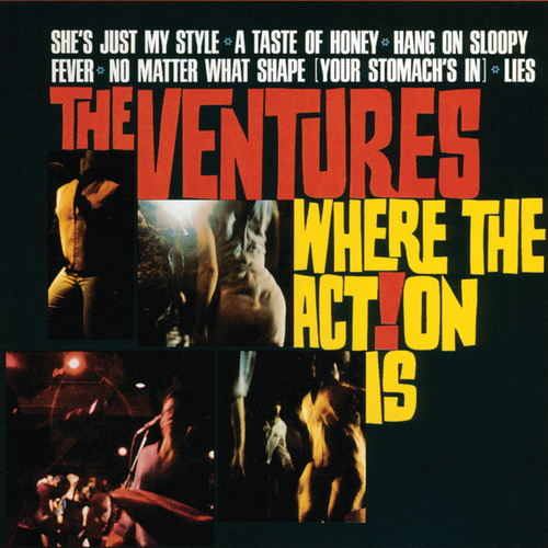 Where The Action Is! by The Ventures