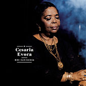 Mãe Carinhosa de Cesaria Evora