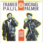 Double Trouble by Frankie Paul