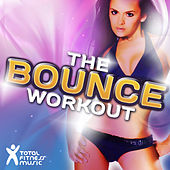 The Bounce Workout 138bpm-150bpm for Aerobics 32 Count, Running, Cardio Machines & General Fitness by Various Artists
