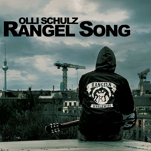 Rangel Song by Olli Schulz