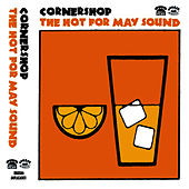 The Hot for May Sound de Cornershop