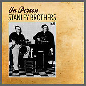 In Person von The Stanley Brothers
