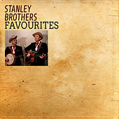Favourites von The Stanley Brothers