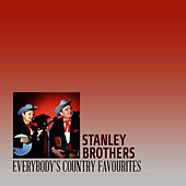 Everybody's Country Favourites von The Stanley Brothers