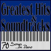 Greatest Hits & Soundtracks, 70 Songs ...On Piano by Massimo Faraò