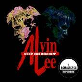 Keep on Rockin' (Remastered) von Alvin Lee