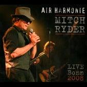 Air Harmonie (Live in Bonn 2008) by Mitch Ryder