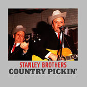 Country Pickin' von The Stanley Brothers