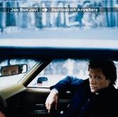 Destination Anywhere by Jon Bon Jovi