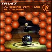 Come with Me de Trust