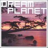 Dream Planet von Various Artists
