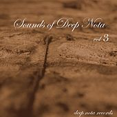 Sounds Of Deep Nota Vol. 3 by Various Artists