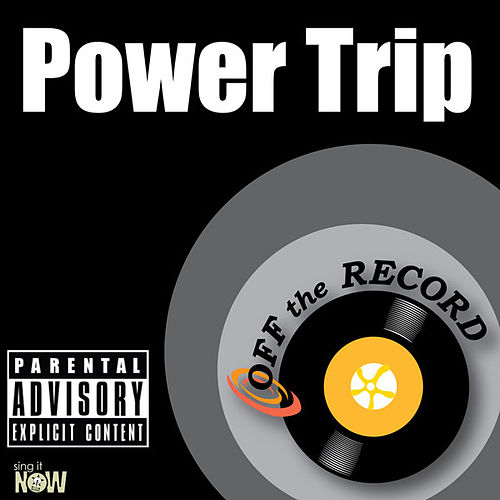 Power Trip - Single by Off the Record