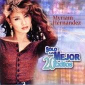 Solo Lo Mejor: 20 Exitos by Myriam Hernández