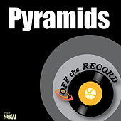 Pyramids - Single by Off the Record