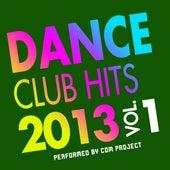 Dance Club Hits 2013, Vol. 1 von CDM Project